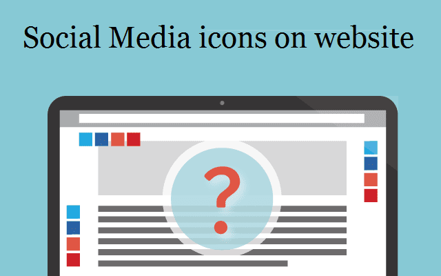 A few useful tips for having Social Media icons on your website
